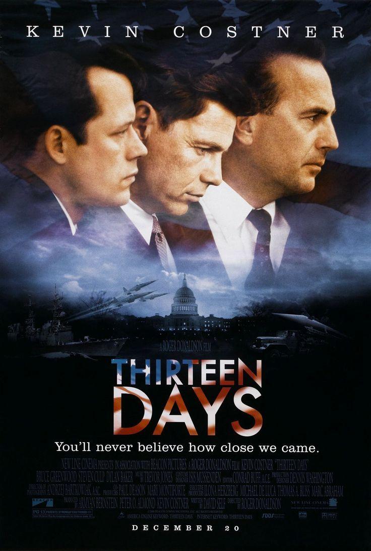 Thirteen Days (2000) | directed by Roger Donaldson | starring Kevin Costner, Bruce Greenwood, Steven Culp, Dylan Baker