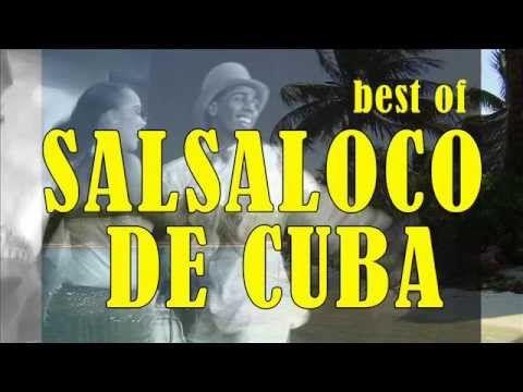 Best of Salsaloco De Cuba : Salsa, Merengue, Bachata, Samba, Mambo, Bail...