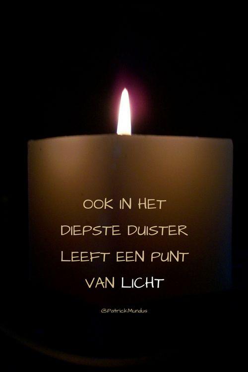 Ook in het diepste duister leeft een punt van Licht...