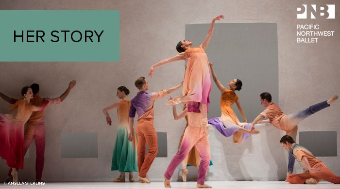 Pacific Northwest Ballet: Her Story, November 3 - 12, 2017 at McCaw Hall. #McCawHall #PNBallet #Seattle