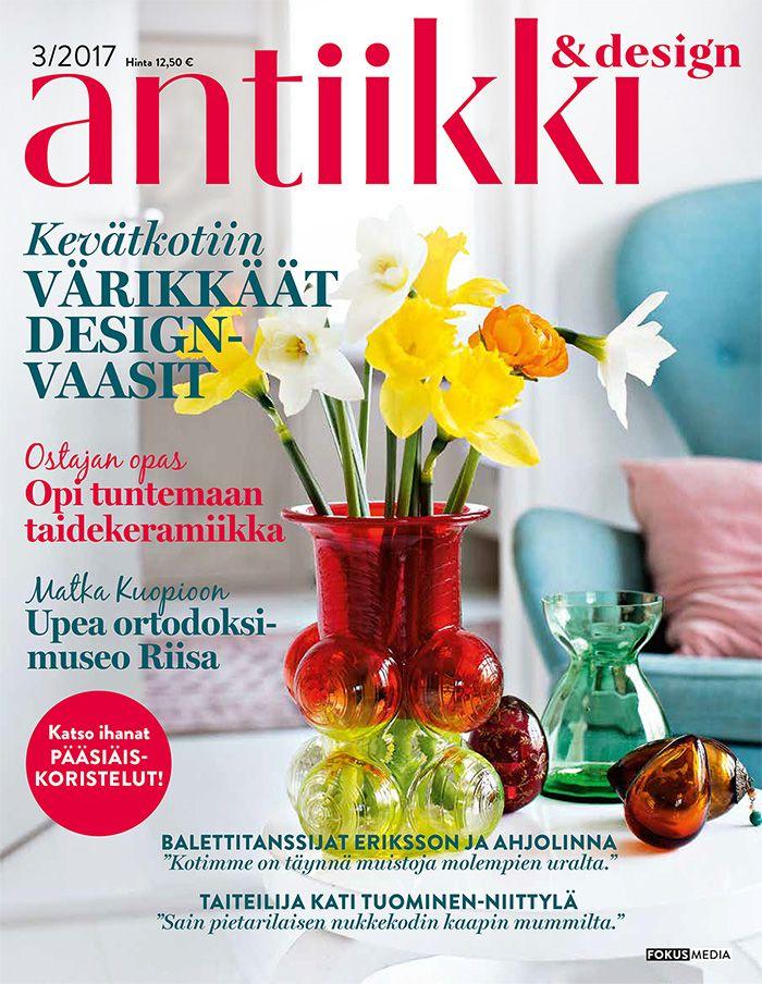Antiikki & Design 3/2017. Kannen kuva Pia Inberg, tyyli Irene Wichmann