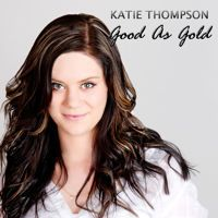 Katie Thompson | Good As Gold by Quirky Music on SoundCloud