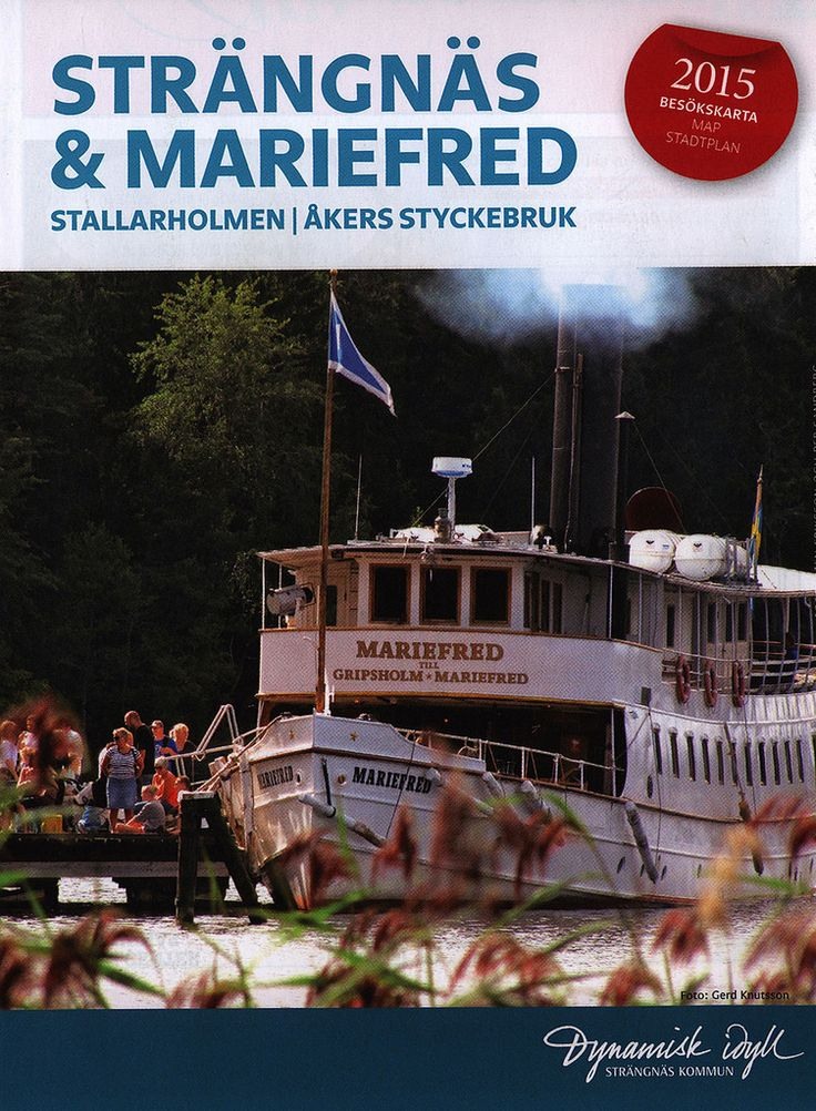 https://flic.kr/p/KwbGdU | Strängnäs & Mariefred, Stallarholmen, Åkers Styckebruk;  2015 Besökskarta Map Stadtplan; Södermanland, Sweden