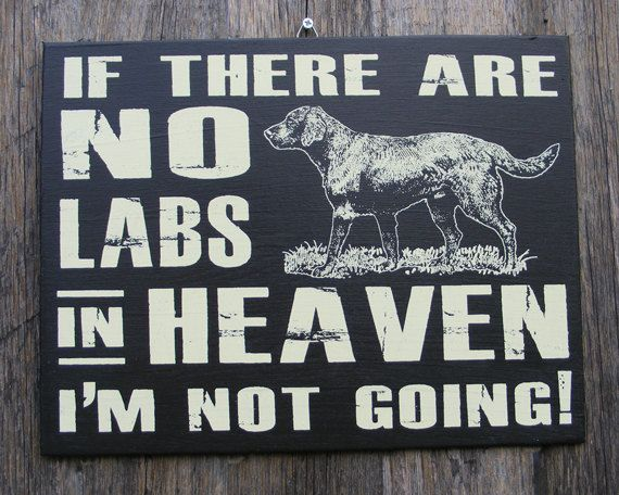 Labrador Retriever Wood Sign Hand Screened by ZietlowsCustomSigns, $23.00