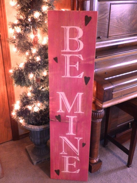 "Large Vertical Distressed Pink and White ""Be Mine"" Valentine's Day sign with Metal hearts, wood hand painted signs, deocrations, gifts"