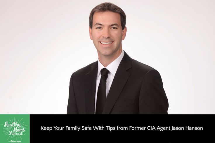 Former CIA agent Jason Hanson gives practical tips to keep your family safe at home, in the car, shopping and even traveling and shares his #1 safety tool.