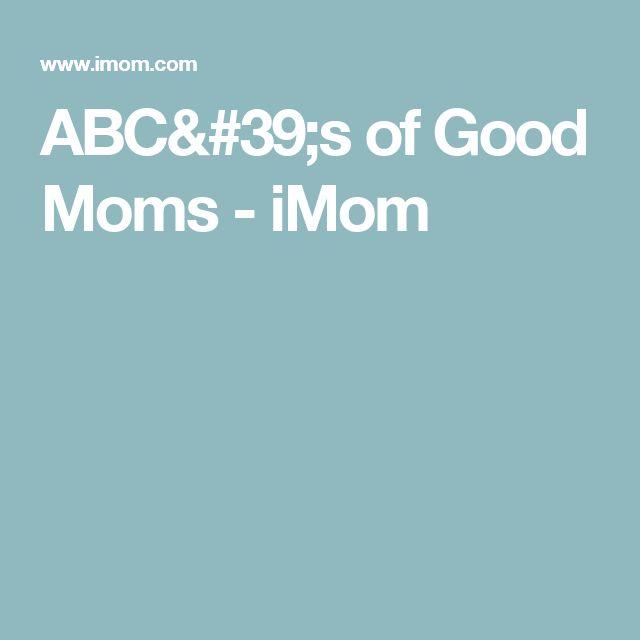 ABC's of Good Moms - iMom