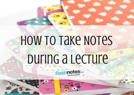 How To Take Notes During a Lecture
