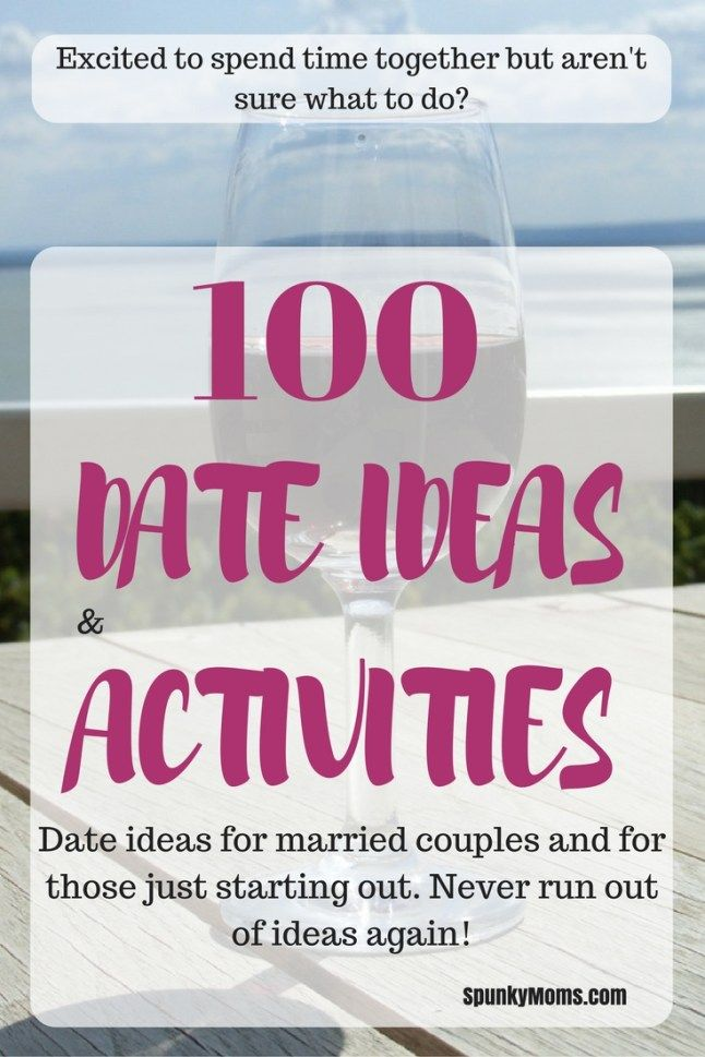 are 100 of my best date ideas for married couples and for new couples