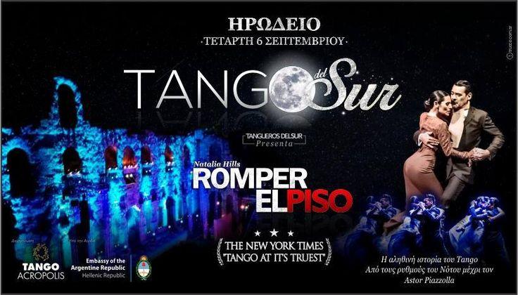Tango Del Sur -Fullmoon @ Herodio Theater {06 ΣΕΠΤΕΜΒΡΙΟΥ} Μια μοναδική βραδυά στην τελευταία Πανσέληνο!!!! Την Τετάρτη 6 Σεπτεμβρίου, στην τελευταία Πανσέληνο του καλοκαιριού, ο βράχος της Ακρόπολης θα πλημμυρίσει από αγαπημένες μελωδίες μεγάλων Αργεντινών Μαέστρων.Αναζητηση για