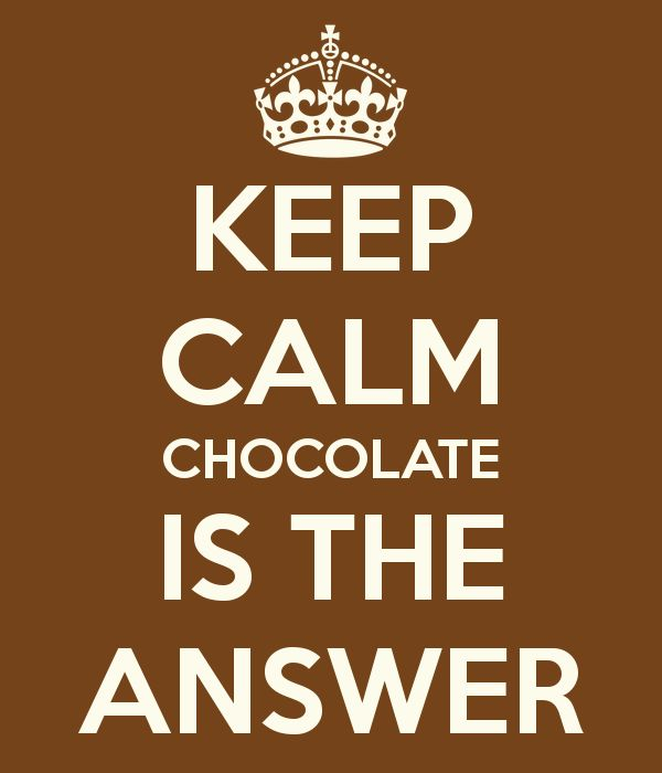 Chocolate is the answer ;)