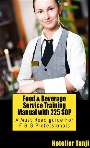 f b training manual Waiters' training manual - free download as word doc (doc), pdf file (pdf), text file (txt) or read online for free  f & b training beverages uploaded by.