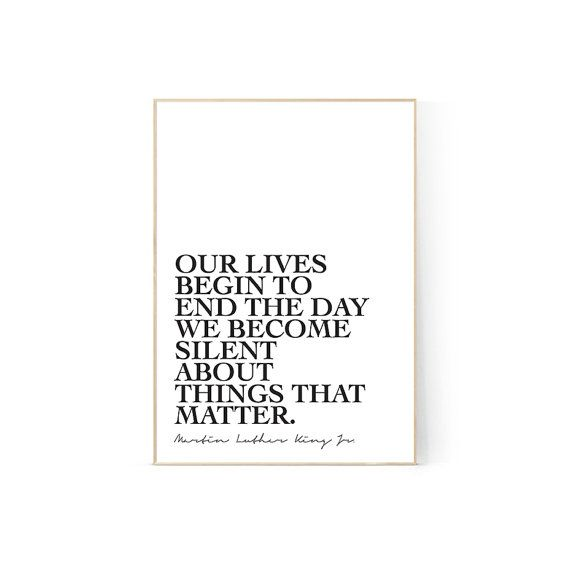 Our lives quote Martin Luther King Jnr Printable Digital