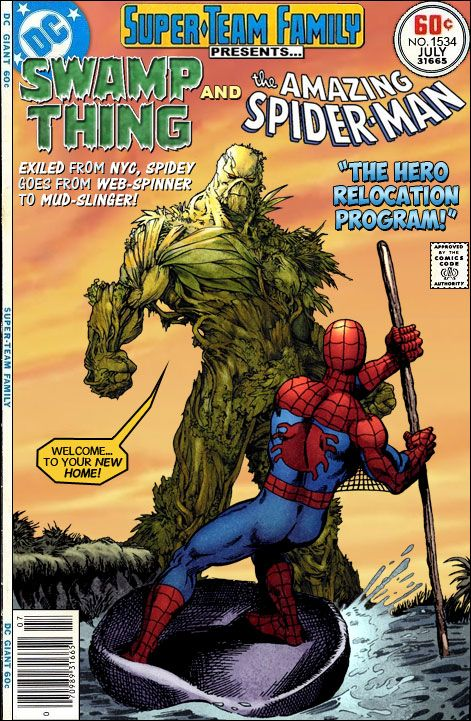 """Super-Team Family: The Lost Issues!: Swamp Thing and Spider-Man in""""The Hero Relocation Program!"""""""