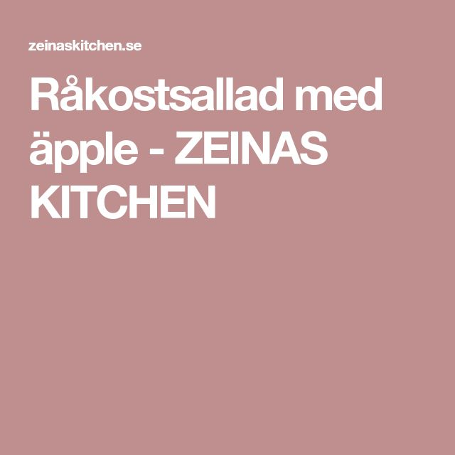 Råkostsallad med äpple - ZEINAS KITCHEN