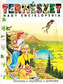 Héléne Dutilleul: Természet nagy enciklopédia  400 old, 49 ron