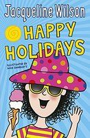 Happy Holidays by Jacqueline Wilson
