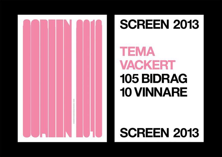 Inbjudningar, affischer, diplom, hemsida med mera till Screen 2013, Svenska Screen- & Specialtryckares Förenings årliga affischtävling för landets ledande reklam- och designskolor.  Affischer och diplom: 700x1.000 mm, screentryck. På uppdrag av Fespa Sweden Association, 2012–13.