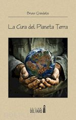 Prezzi e Sconti: La #cura del pianeta terra  ad Euro 16.00 in #Scienza e tecnica ambiente #Edizioni del faro