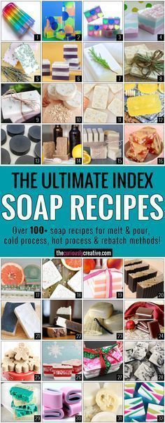 The Ultimate Soap Making Recipe Index - Includes over 100 soap recipes for melt & pour, cold process and hot process methods. #naturalsoapmakingforbeginners