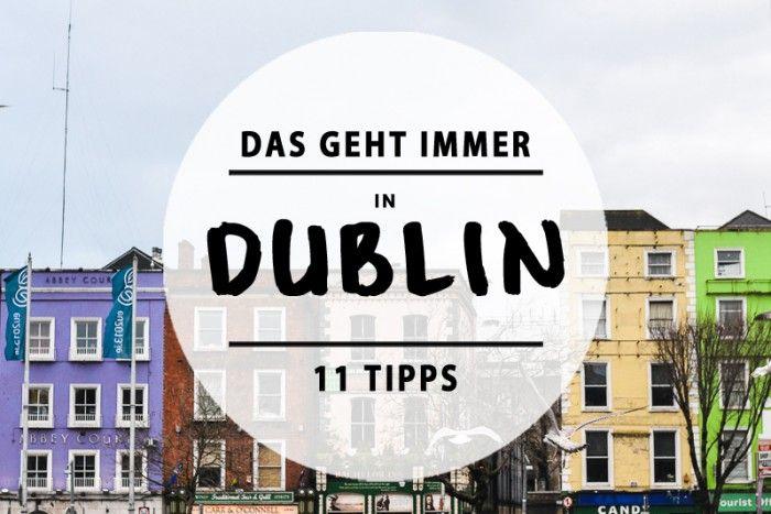 Dublin ist klein, süß und perfekt geeignet für Pub-Abende. Hin da!
