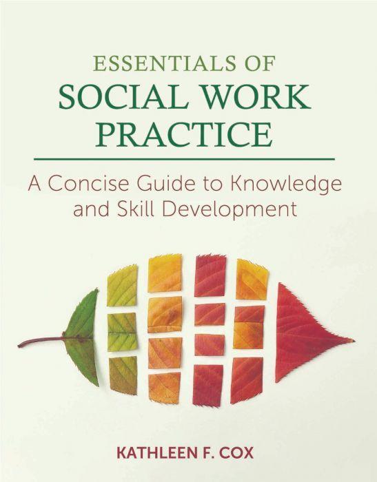 Essentials Of Social Work Practice Social Work Practice Social Work Social Work Activities