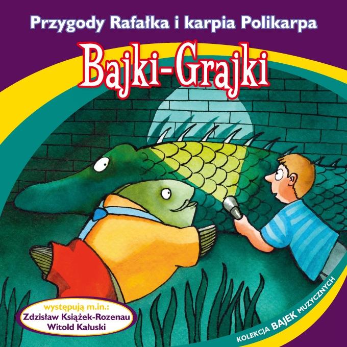 """Bajki-Grajki nr 86 """"Przygody Rafałka i karpia Polikarpa""""  Ilustracja: Marcin Bruchnalski  www.bajki-grajki.pl"""