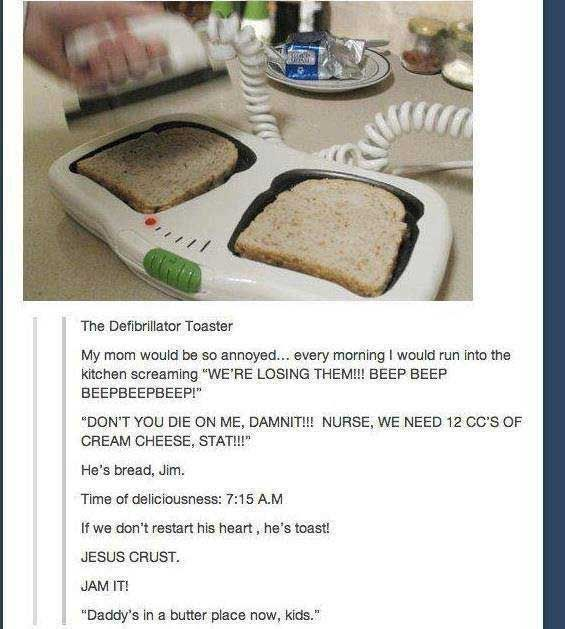 The puns. They hurt. But its witty, so...