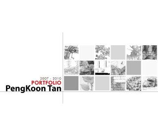 Pengkoon Tan Landscape Architecture Portfolio 2010