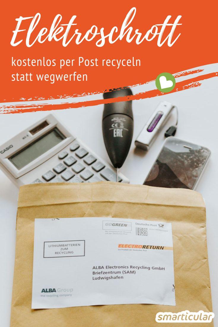 Elektroschrott kostenlos per Post entsorgen und recyceln: So geht's