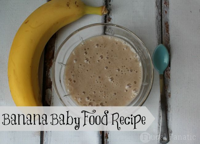 Read how to make banana baby food so that you can make this easier recipe at home. Making homemade baby food is simple and can save you a lot of money.