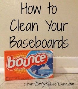 Clean Baseboards Using Dryer Sheets - (Used dryer sheets for this as well!)