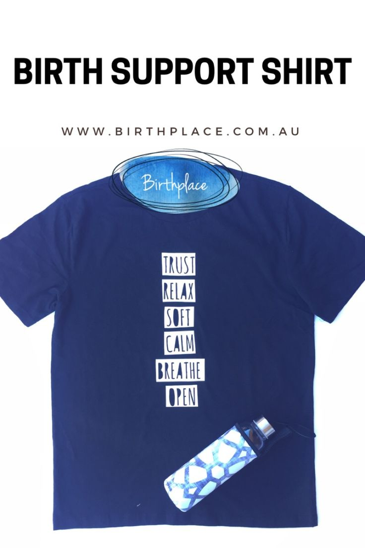 Trust Birth Support Shirt- Give your birth support the perfect words to focus and comfort you through labour. Available now @ www.birthplace.com.au