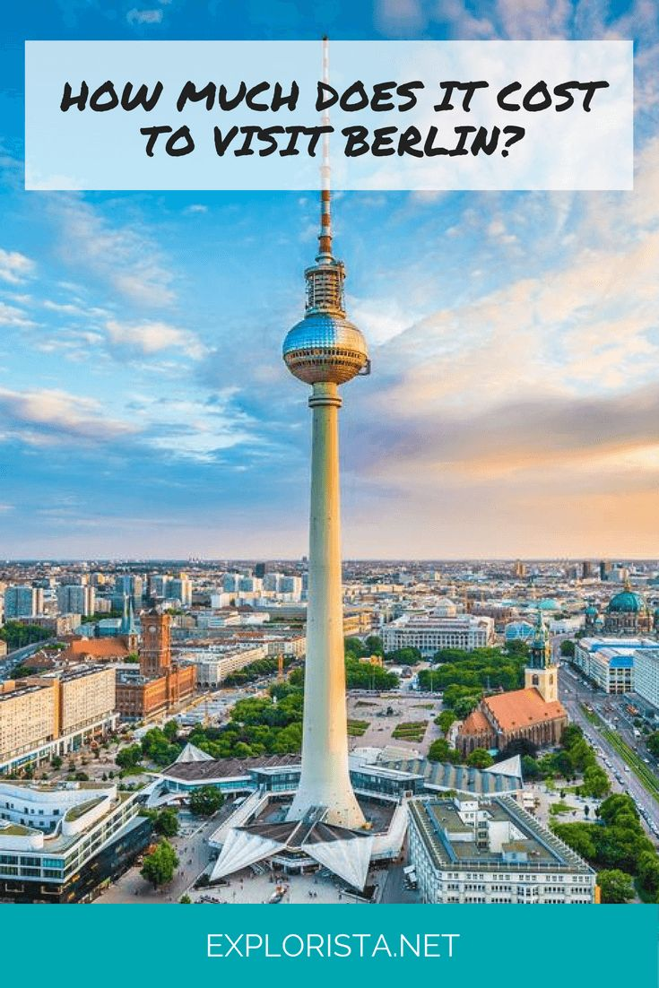 How much does it cost to visit Berlin? A budget breakdown of this travel destination, via Explorista