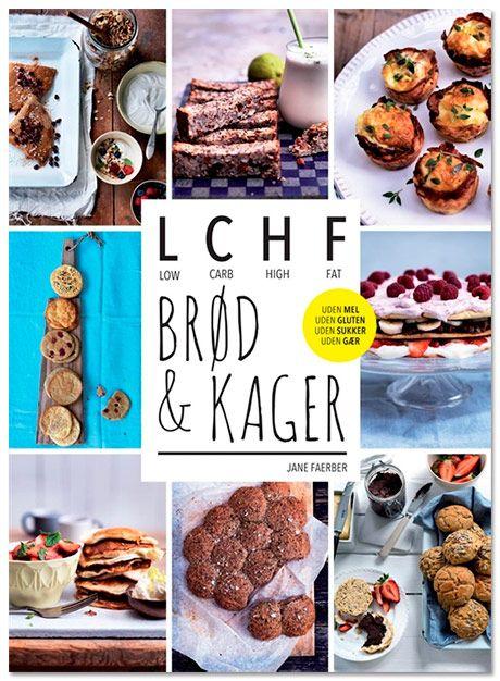 LCHF - brød og kager. Jane Faerbers kogebog fyldt med lækre opskrifter på morgen- og madbrød, kager, kiks, småkager, knækbrød og meget andet bagværk- alle uden mel, gluten, sukker og gær !