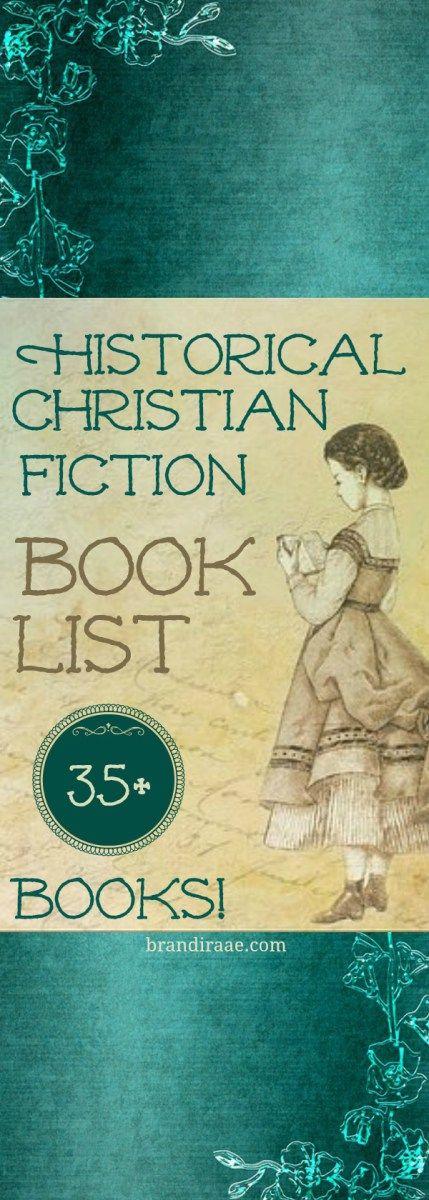 Historical Christian Fiction Book List
