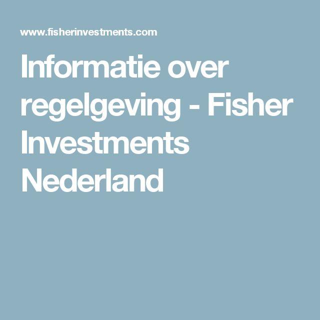 Informatie over regelgeving - Fisher Investments Nederland