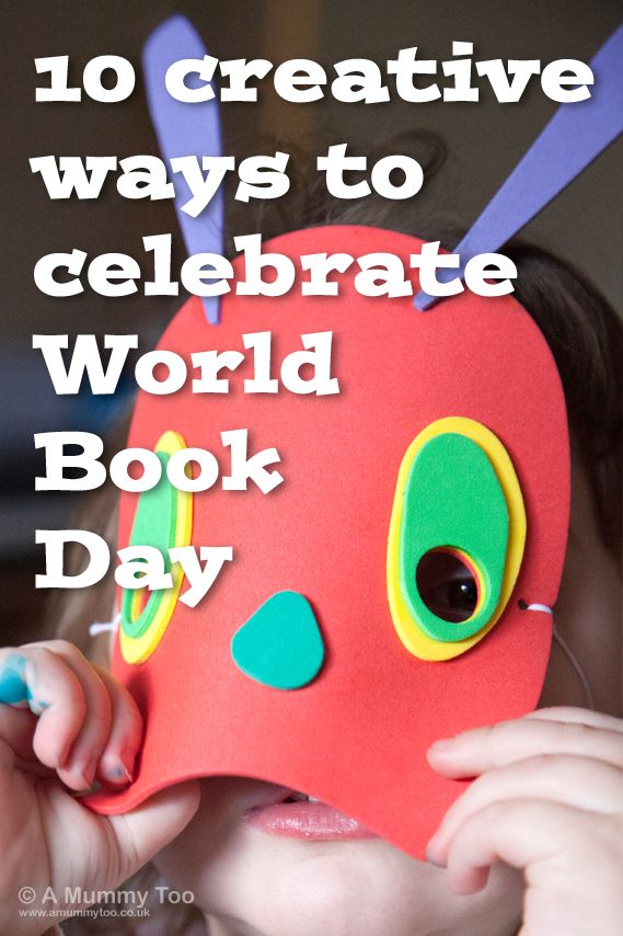 This year: 5th March 2015 is World Book Day - here are ten simple and fun ideas for creative activities to try with the kids.