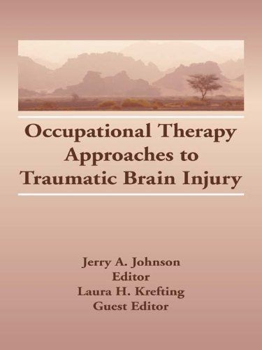 Occupational Therapy Approaches to Traumatic #BrainInjury #neuroskills