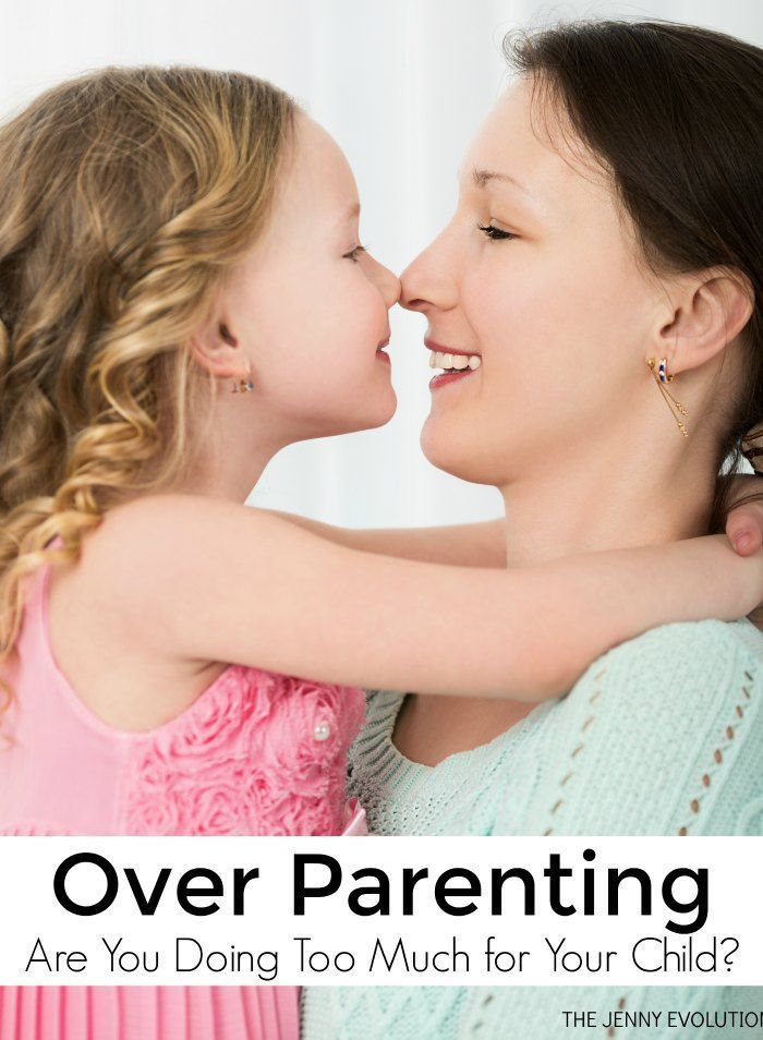 Over parenting. Oh yes.... we're going there! This is a somewhat uncomfortable subject, but some parents definitely do too much.