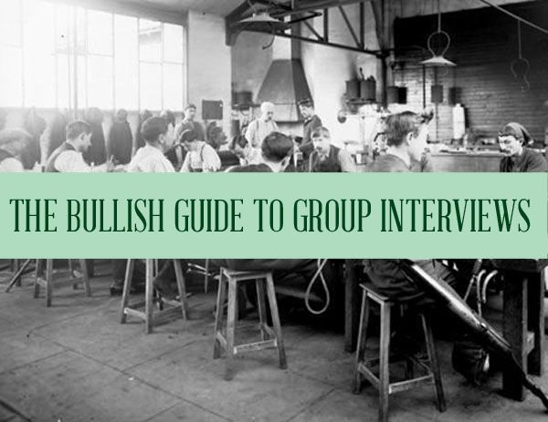 "Bullish: How to Win a (What Fresh Hell Is This?) ""Group Interview"" http://www.getbullish.com/2014/04/bullish-how-to-win-a-what-fresh-hell-is-this-group-interview/"