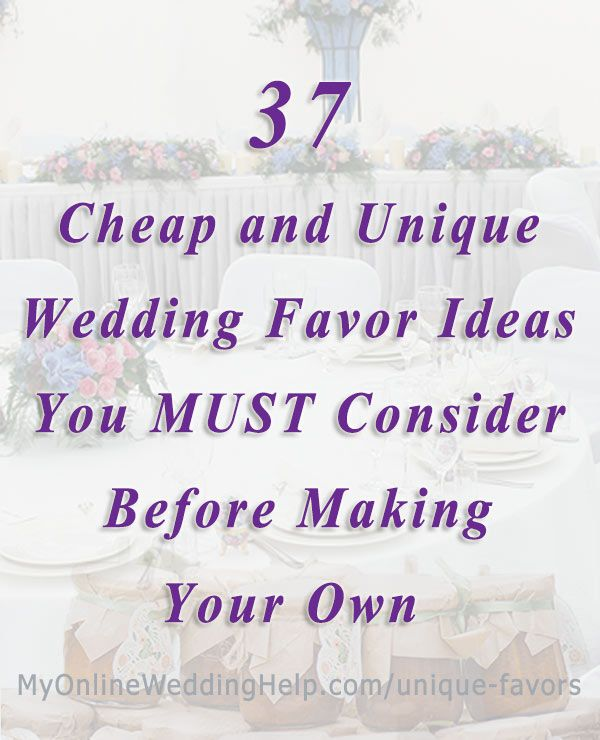 Unique budget wedding favor ideas for the reception. There are DIY favors as well as ideas for double-duty favors, and cheap wedding favors ideas. #cheapweddingfavors #uniqueweddingfavors #weddingfavorideas #MyOnlineWeddingHelp