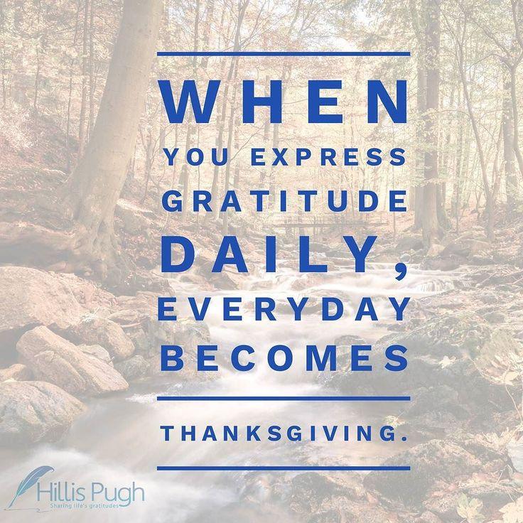When you express gratitude daily everyday becomes Thanksgiving. HAPPY THANKSGIVING !  #gratitude #thankful #thankfulthursday #thanks #thanksgiving #appreciation #dailyquotes #quotes #everyday #expression #love