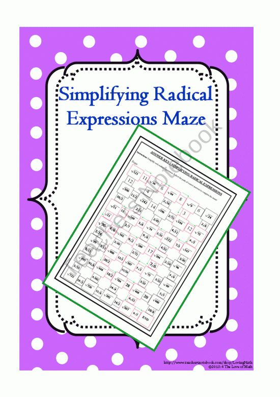 Maze: Simplifying Radical Expressions from 4 The Love of Math on TeachersNotebook.com (2 pages)  - Maze: Simplifying Radical Expressions. Students will simplify a total of 22 radical expressions to solve the maze!