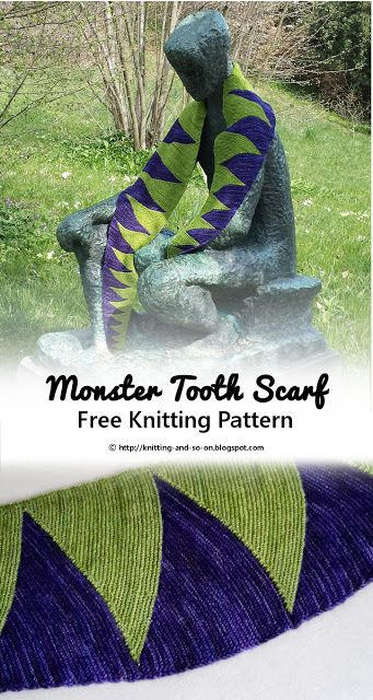 Monster Tooth Scarf - Free Knitting Pattern by Knitting and so on
