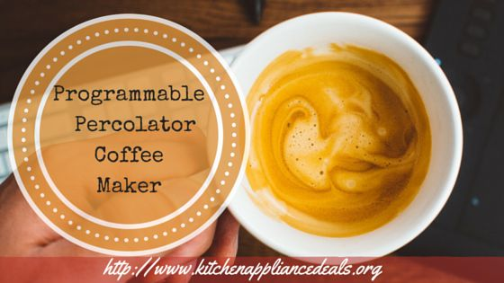 A percolator coffee maker come in many styles and features to suit any kitchen