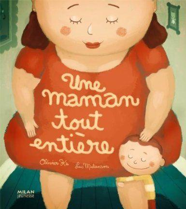 Une maman tout entière - Olivier Ka et Luc Melanson