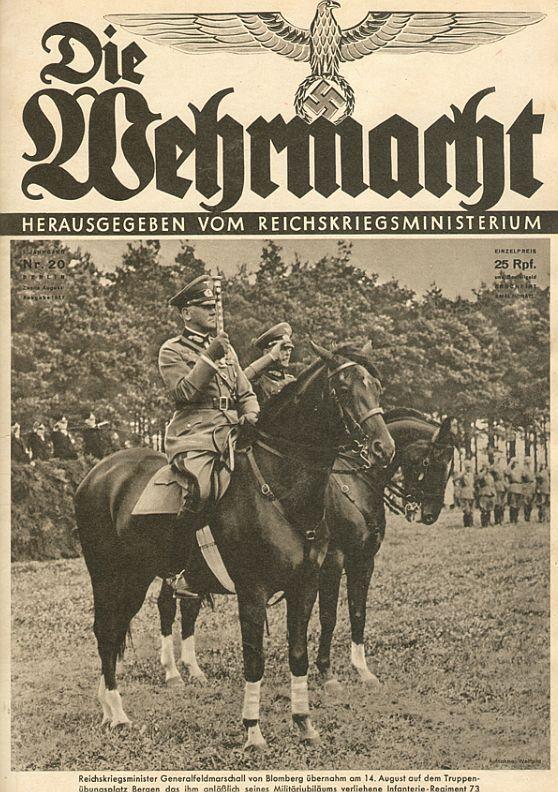 Feldmarschall Werner von Blomberg on the cover of Die Wehrmacht ,on a horse !