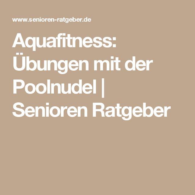 Aquafitness: Übungen mit der Poolnudel | Senioren Ratgeber