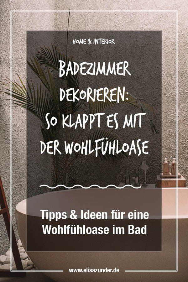 Badezimmer Dekorieren Tipps Ideen Fur Eine Wohlfuhloase Im Bad